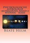 Psychologische Astrologie - Ausbildung Band 2: Widder - Mars (eBook, ePUB)