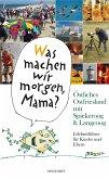 """""""Was machen wir morgen, Mama?"""" Östliches Ostfriesland mit Spiekeroog & Langeoog (eBook, ePUB)"""