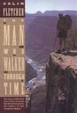 The Man Who Walked Through Time (eBook, ePUB)
