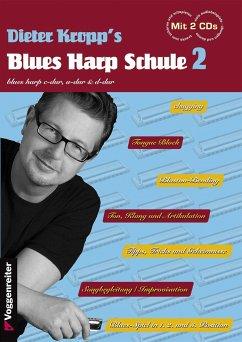 Dieter Kropp's Blues Harp Schule, m. 2 Audio-CDs - Kropp, Dieter