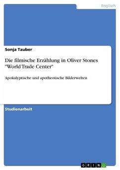 Die filmische Erzählung in Oliver Stones