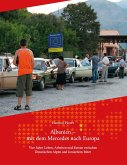 Albanien - Mit dem Mercedes nach Europa
