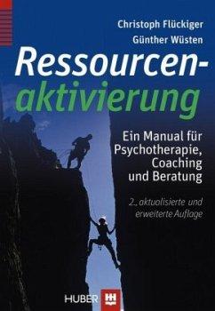 Ressourcenaktivierung - Flückiger, Christoph; Wüsten, Günther