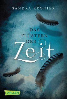 Das Flüstern der Zeit / Zeitlos-Trilogie Bd.1 - Regnier, Sandra