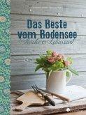 Das Beste vom Bodensee - Küche und Lebensart