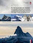 Die Viertausender der Schweiz / Les cimes plus hautes de SuisseI quattromila delle Alpi Svizzere/ The highest peaks of Switzerland
