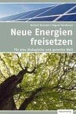 Neue Energien freisetzen (Mängelexemplar)