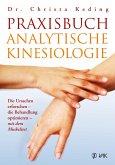 Praxisbuch analytische Kinesiologie (eBook, ePUB)