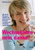 Wechseljahre - nein danke! (eBook, PDF)