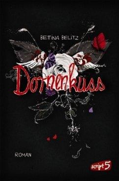 Dornenkuss / Ellie & Colin Trilogie Bd.3 (Mängelexemplar) - Belitz, Bettina