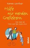 Hilfe wir werden Großeltern (eBook, ePUB)