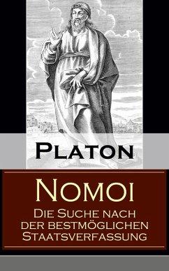 Nomoi - Die Suche nach der bestmöglichen Staatsverfassung (eBook, ePUB) - Platon