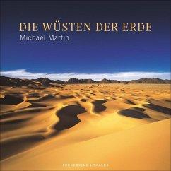 Die Wüsten der Erde (Mängelexemplar) - Martin, Michael
