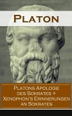 Platons Apologie des Sokrates + Xenophon's Erinnerungen an Sokrates (eBook, ePUB)