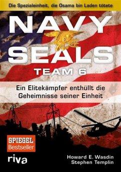 Navy Seals Team 6 (eBook, ePUB) - Wasdin, Howard E.; Templin, Stephen