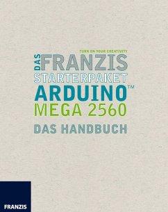 Das Franzis Starterpaket Arduino Mega 2560 (eBo...