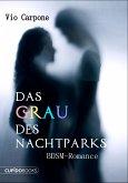 Das Grau des Nachtparks (eBook, ePUB)