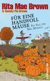 Für eine Handvoll Mäuse / Ein Fall für Mrs. Murphy Bd.21