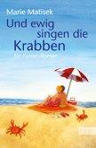 Und ewig singen die Krabben / Küsten Roman Bd.3
