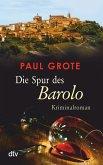 Die Spur des Barolo / Weinkrimi Bd.12