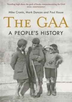 The Gaa: A People's History - Cronin, Mike; Duncan, Mark; Rouse, Paul