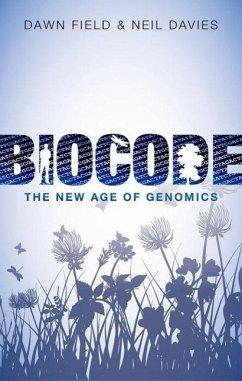 Biocode - Field, Dawn; Davies, Neil