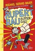 Super-GAU / Rupert Rau Bd.1