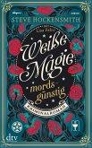 Mordsgünstig / Weiße Magie Bd.1