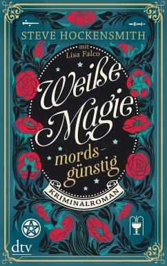 Mordsgünstig / Weiße Magie Bd.1 - Hockensmith, Steve