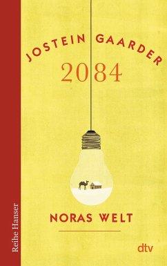 2084 - Noras Welt - Gaarder, Jostein