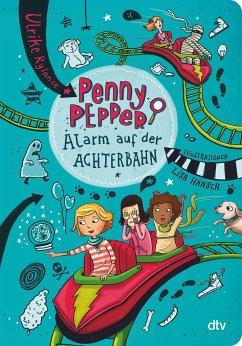 Alarm auf der Achterbahn / Penny Pepper Bd.2 - Rylance, Ulrike