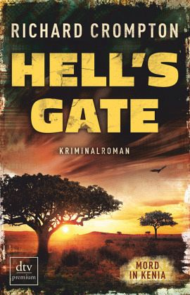 Hell's Gate Mord in Kenia / Mollel Bd.2 - Crompton, Richard