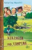 Wikinger und Vampire / Die Karlsson-Kinder Bd.3