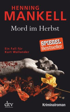 Mord im Herbst / Kurt Wallander Bd.11 - Mankell, Henning