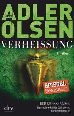 Verheißung - Der Grenzenlose / Carl Mørck. Sonderdezernat Q Bd.6 - Adler-Olsen, Jussi