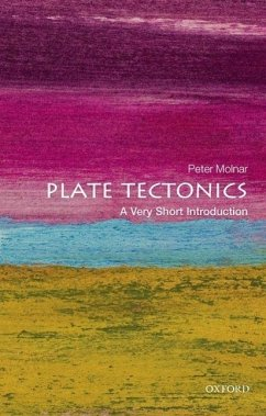 Plate Tectonics: A Very Short Introduction - Molnar, Peter (Professor of Geological Sciences, University of Color