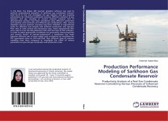 Production Performance Modeling of Sarkhoon Gas Condensate Reservoir