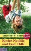 Kinder-Notfälle und Erste Hilfe (eBook, ePUB)