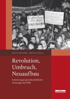 Revolution, Umbruch, Neuaufbau - Brunner, Detlev; Hall, Christian
