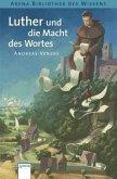 Luther und die Macht des Wortes / Lebendige Biographien (Mängelexemplar)