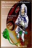 Die merkwürdigen Erlebnisse des Astronauten Ribor Raskovnik bei seiner Rundreise durchs Weltall (eBook, ePUB)
