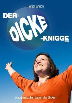 Der Dicke-Knigge 2100 (eBook, ePUB)