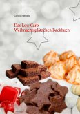 Das Low Carb Weihnachtsplätzchen Backbuch (eBook, ePUB)