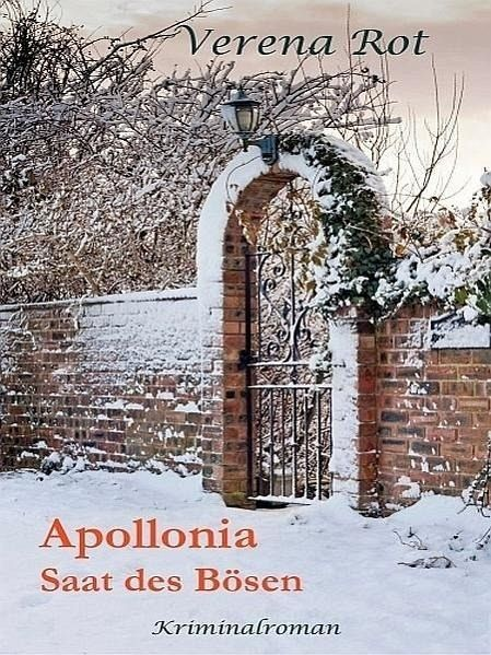 Apollonia: Saat des Bösen (eBook, ePUB) - Rot, Verena