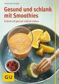 Gesund und schlank mit Smoothies (eBook, ePUB)