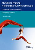 Mündliche Prüfung Heilpraktiker für Psychotherapie (eBook, PDF)