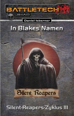 Ulisses Spiele In Blakes Namen / BattleTech Silent-Reapers-Zyklus Bd.3 (eBook, ePUB)