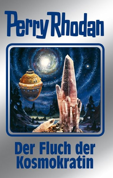 Der Fluch der Kosmokratin / Perry Rhodan - Silberband Bd.132 (eBook, ePUB) - Mahr, Kurt; Darlton, Clark; Ewers, H. G.; Voltz, William
