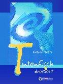 Tintenfisch dressiert (eBook, ePUB)