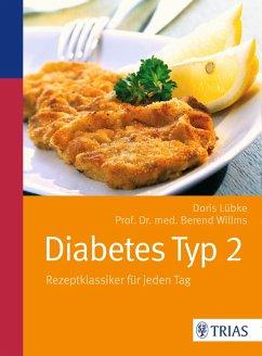 Diabetes Typ 2 (eBook, ePUB) - Willlms, Berend; Lübke, Doris